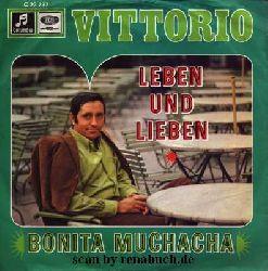 Vittorio:  Leben und Lieben / Bonita Muchacha