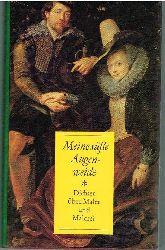 TENZLER, WOLFGANG (Hg.).:  Meine süße Augenweide. Dichter über Maler und Malerei. Berlin. Der Morgen 1977. 611 S. 45 Abb. OLn. Originalschutzumschlag.