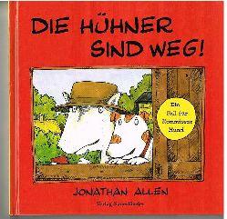 Allen, Jonathan:  Die Hühner sind weg. Ein Fall für Kommissar Hund.