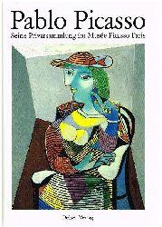 Besnard-Bernadac, Marie-Laure:  Pablo Picasso. Seine Privatsammlung im Musée Picasso Paris.