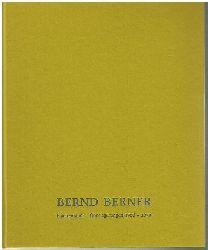Bernd Berner.  Flächenraum – Überlagerungen 1986 – 1990.