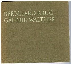 Bernhard Krug.  Katalog.