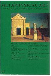 Metaphysical Art.  The De Chirico journals. Nr. 9/10. 2010.