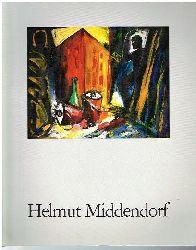 Helmut Middendorf.  Katalog.