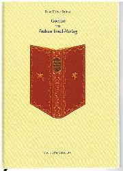 Brinks, John Dieter:  Goethe im frühen Insel-Verlag.
