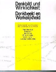 Bert De Beul. Denmark. Jan Fabre. Philip Huyghe. Mark Luyten. Ludwig Vandervelde.  Denkbild und Wirklichkeit. Denkbeeld en Werkelijkheid. 6 Künstler aus Antwerpen.