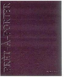 Gilles Barbier. Cécile Belmont. Ulien Berthier. Nathalie Elemento. Claire Fontaine. Charles Fréger. Cécile paris. Vincent Tavenne.  Prèt-à-Porter.