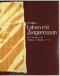 Billeter, Erika:  Leben mit Zeitgenossen. Die Sammlung der Emanuel Hoffmann-Stiftung.