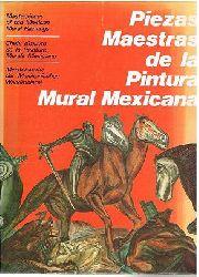 Jose Clemente Orozco. Diego Rivera. David Alfaro Siqueiros. Rufina Tamayo.  Piezas Maestras de la Pintura Mural Mwxicana. Meisterwerke der Mexikanischen Wandmalerei.