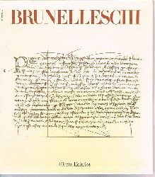 Battisti, Eugenio:  Filippo Brunelleschi. (in italienischer Sprache).