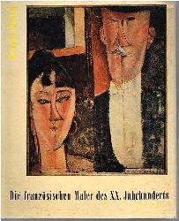 Dorival, Bernard:  Die französischen Maler des XX.Jahrhunderts. Nabis. Fauves. Kubisten. Mit 58 farbigen montierten Gemäldereproduktionen.