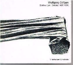 Wolfgang Gäfgen.  Zeichnungen. Dessins. 1970 - 1976.