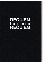 Wolfgang Luh.  Requiem für ein Requiem für ein Requiem für Requiem para una ciudad perdida oder Requiem für eine verlorene Stadt.