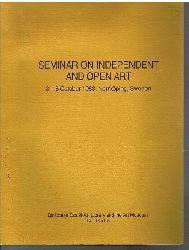 Andrzej Ekwinski.  Seminar on Independent and Open Art.