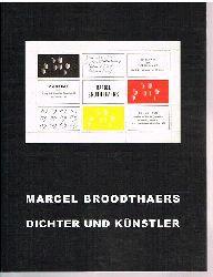 Marcel Broodthaers.  Dichter und Künstler. Die Sammlung Schmidt.