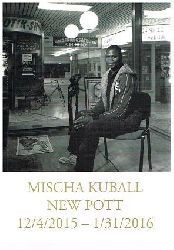 Mischa Kuball.  New Pott 12/4/2015 - 1/31/2016. Englisch / Deutscher Text.