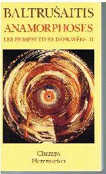 Jurgis Baltrusaitis.  Anamorphoses ou Thaumaturgus opticus. Les Perspectives Dépravées - II.