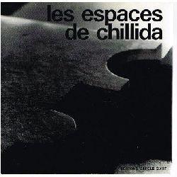 Edurado Chillida -- Gabriel Celaya (Text) / F. Català-Roca (Photos):  Les espaces de Chillida.