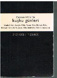 Carsten Höller.  Carsten Höller´in kusku günleri Istanbul, Köln, Londra...