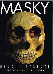 Stankova, Jitka / Baran, Ludvik:  Masky. Démoni. Saskové. Masks. Demons. Clowns. Masken. Dämonen. Narren.