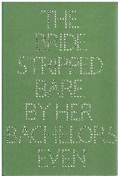 A Typograpic Version by Richard Hamilton of Marcel Duchchamp´s Green Box. Translated by George Heard Hamilton.  The Bride Stripped Bare By Her Bachelors, Even.