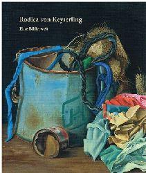 Rodica von Keyserling.  Eine Bildwelt.