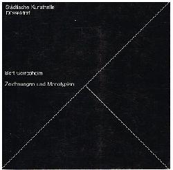 Bert Geresheim.  Zeichnungen und Monotypien.