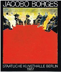 Jacobo Borges.  Katalog der Staatlichen Kunsthalle Berlin. 1987.