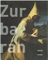 Francisco de Zurbarán - Beat Wismer. Odile Delenda und Mar Borobia.  Zurbarán.