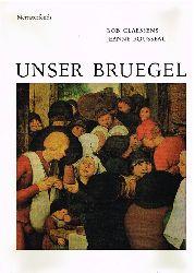Bob Classens. Jeanne Rousseau.  Unser Bruegel.