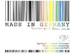Made in Germany. Kurzführer / Short guide. 25.05-26.08.2007 Sprengel Museum Hannover. Kunstverein Hannover. Kestnergesellschaft.