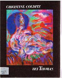 Christine Colditz: Skulptur, Zeichnung, Malerei. Galerie Thomas. 1985.