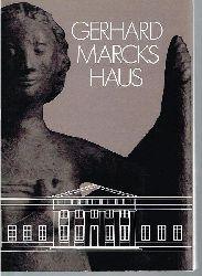 Gerhard Marcks Haus. Band 1.