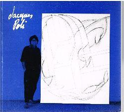 Jaques Poli: peintures récentes. 1990.