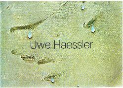 Uwe Haessler. Ölbilder und Gouachen. 1997.