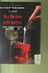 H. P. Karr   Das Morden geht weiter mehr Kriminalstories zum selber lösen
