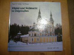 Gert O.E. Sattler Ralf Freyer   Winter und Weihnacht in Ostpreußen