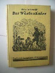 Steinhardt  Der Wüstenkater Jagd- und Lagerfeuer