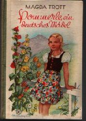 Trott , Magda  Pommerle ein deutsches Mädel