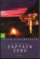 Allan C. Weisbecker   Auf der Suche nach Captain Zero