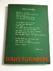 Louis Fürnberg    Louis Fürnberg  1909 - 1957
