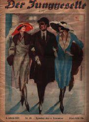 Zeitschrift Der Junggeselle 3. Jahrgang 1921  Nr. 49 Sonntag 4. Dezember