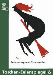 Das Scheuerlappen-Geschwader und andere Geschichten (  Scheuerlappengeschwader ) Taschen-Eulenspiegel 6