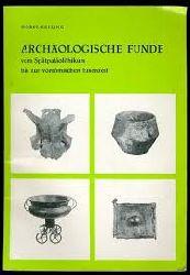 Keiling, Horst     Archäologie Funde vom Spätpaläolithikum bis zur vorrömischen Eisenzeit aus den mecklenburgischen Bezirken