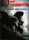 Alan Moore David Lloyd   V  wie Vendetta 2. Die Zwischenzeit