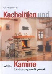 Karl Heinz Pfestorf    Kachelöfen und Kamine handwerksgerecht gebaut   Wärmebedarf, Kaminbau, Kachelofen-Warmluftheizung, Kachelgrundöfen, Schornstein, Verbrennung, Wärme, Strömung