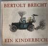 Bertolt Brecht  Ein Kinderbuch