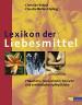 Rätsch, Christian Müller-Ebeling, Claudia   Lexikon der Liebesmittel - Pflanzliche mineralische tierische und synthestische Aphrodisiaka