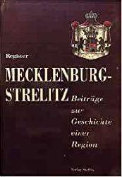 Register Mecklenburg-Strelitz Beiträge zur Geschichte einer Region