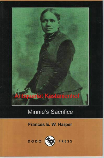 Harper, Frances E. W.  Minnie's Sacrifice